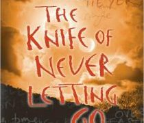 The Knife of Never Letting Go Review